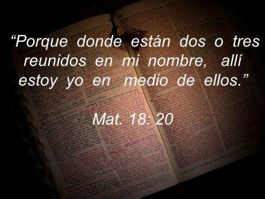 Mat. 18: 20.