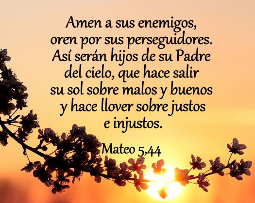 mensaje biblico amen a sus enemigos