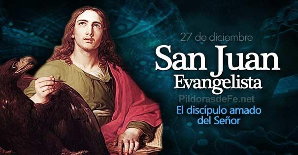 27-12-san-juan-evangelista-el-discipulo-amado-apostol-de-jesus