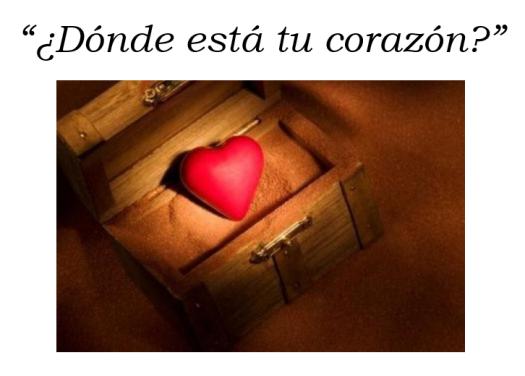 2134.- Donde esta tu corazon